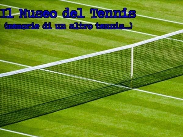 Il Museo del Tennis