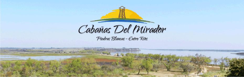 Cabañas Del Mirador - Piedras Blancas, Entre Ríos