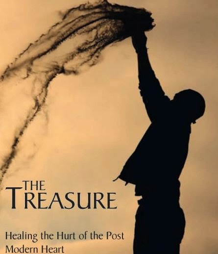 The Treasure: Healing the Hurt of the Post Modern Heart