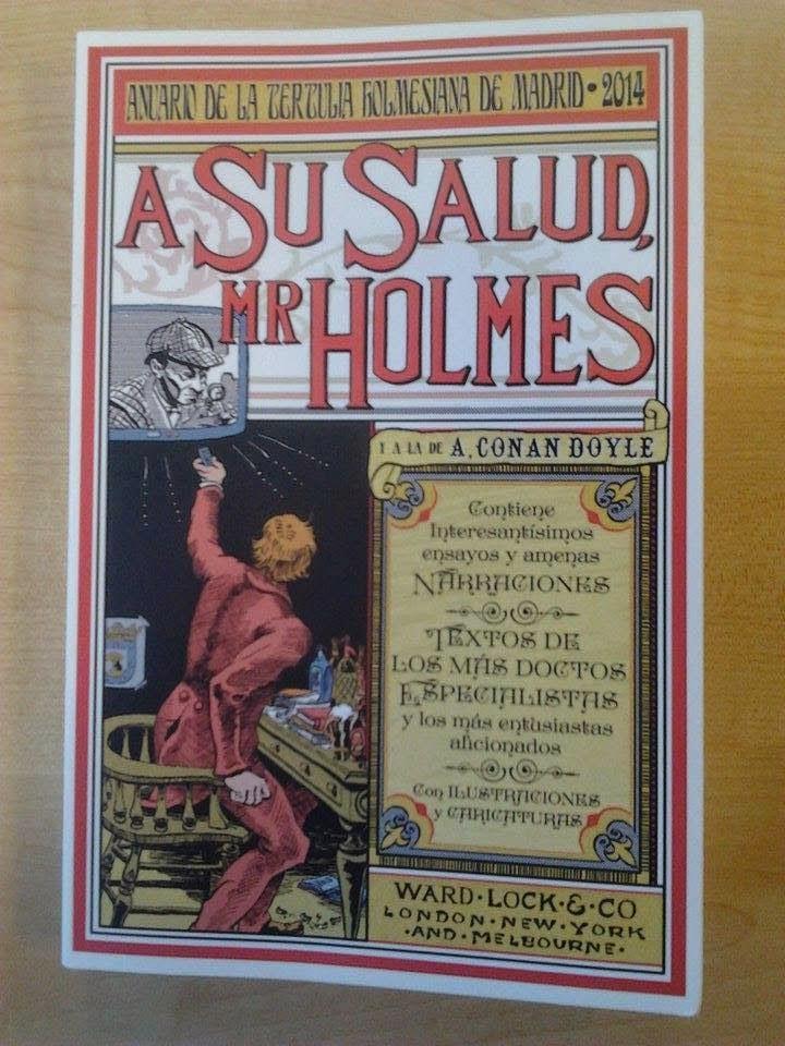 A su salud, Mr. Holmes. Anuario de la Tertulia Holmesiana de Madrid. 2014