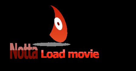 NottaLoadMovie:โหลดหนังฟรี โหลดหนังHD โหลดหนังOne2up
