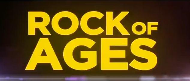 Rock of Ages 2012 musical movie title starring Julianne Hough, Diego Boneta, Tom Cruise, Catherin Zeta-Jones, Alec Baldwin, Mary J Blige