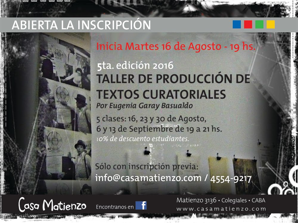 TALLER PRODUCCIÓN TEXTOS CURATORIALES por Eugenia Garay Basualdo