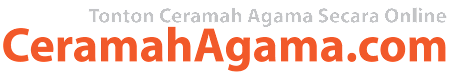 CeramahAgama.com - Koleksi Video Ceramah Agama