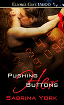 # Pushing Her Buttons
