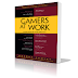 Book Review: Gamers at Work