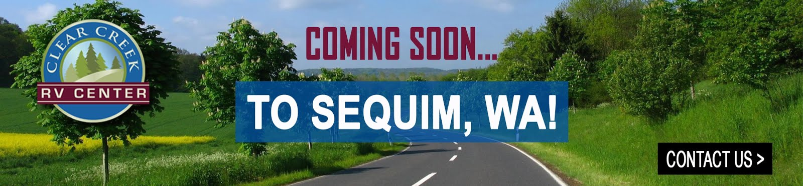 Clear Creek RV Centers is Opening a New Lot in Sequim, WA!!