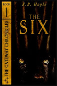 Book 1 of The Gateway Chronicles: The Six