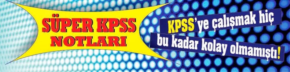 Süper KPSS Notları ile 1 AYDA KPSS'YE ÇALIŞIN!-2013
