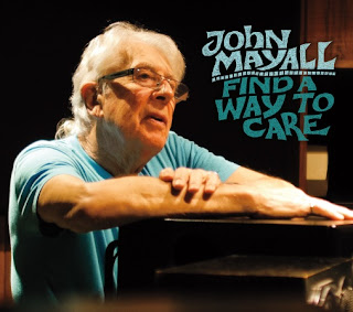 John Mayall's Find A Way To Care