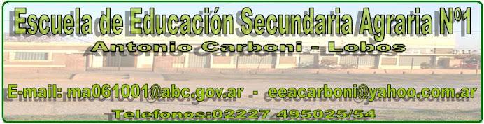 Escuela de Educación Agropecuaria                                         Nº1 Antonio Carboni-Lobos