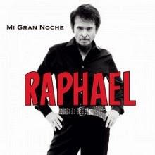 Raphael - 'Mi Gran Noche':