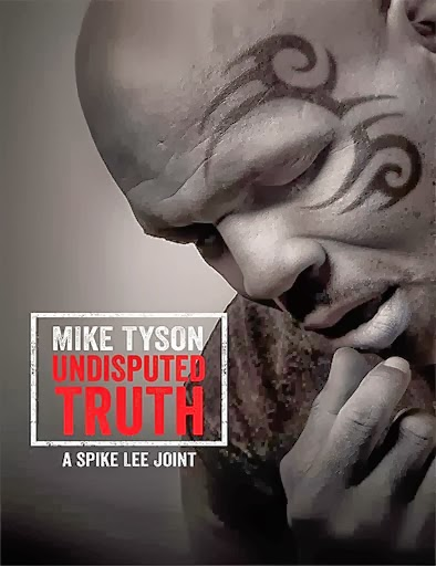 Ver Mike Tyson: Undisputed Truth – 2013
