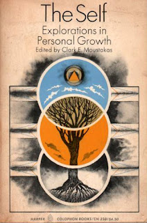 Clark Moustakas The Self: Explorations in personal growth