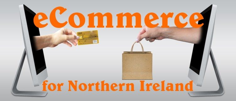 Ecommerce for Northern Ireland