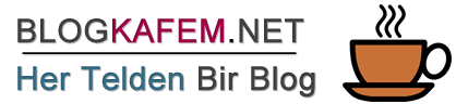 BLOGKAFEM.NET - Her Telden Bir Blog!