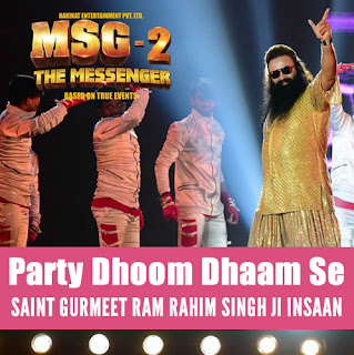 Party Dhoom Dhaam Se - MSG-2 The Messenger