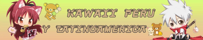 Kawaii Perú y Latinoamerica