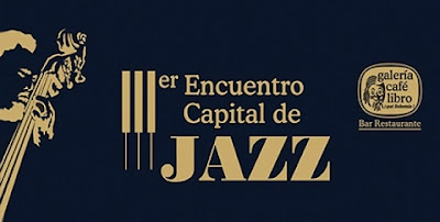 ENCUENTRO CAPITAL DE JAZZ 2015