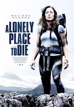 Chết Đơn Độc - A Lonely Place To Die (2011) Poster