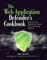 Web Application Defender&#39;s Cookbook