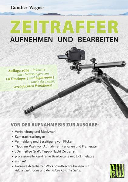 http://gwegner.de/know-how/ebook-zeitraffer-aufnehmen-und-bearbeiten/