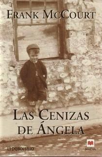 Frank McCourt - Las cenizas de Ángela / Lo es / El profesor Cenizas+angela