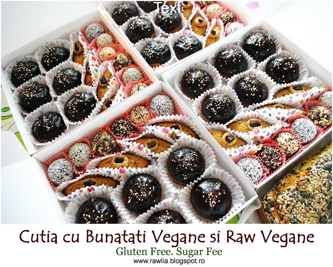 Cutia cu Bunătăți Vegane și Raw Vegane. Gluten free. Comanda la:Tel: 0723.929.757