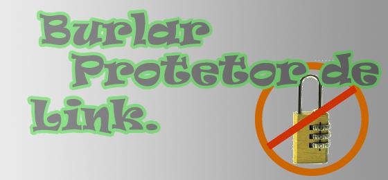 Burlar Protetores de Link