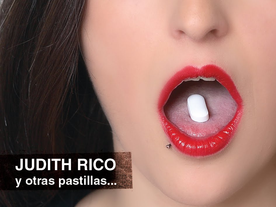 Judith Rico y otras pastillas
