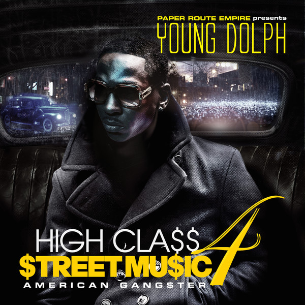 Young Dolph - High Class Street Music 4: American Gangster Cover