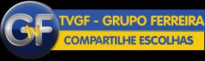 TV GF - GRUPO FERREIRA
