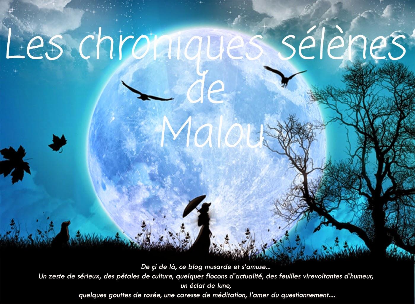 Les chroniques sélènes de Malou