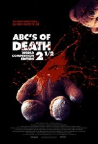 ABCs Of Death 2.5