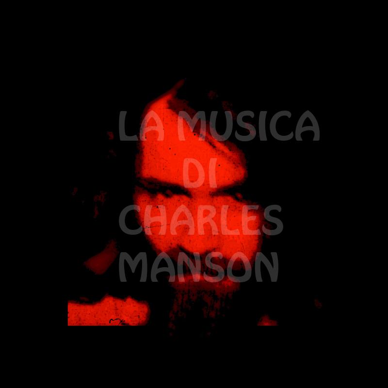 La Musica di Charles Manson
