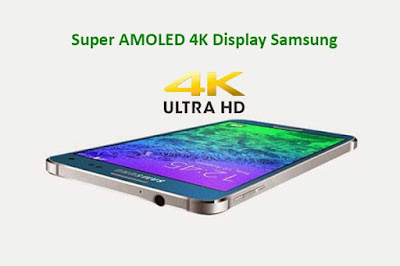 Super AMOLED 4K Display Feature GALAXY S7 Edge -