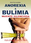 Bulimia y Anorexia, muerte silenciosa