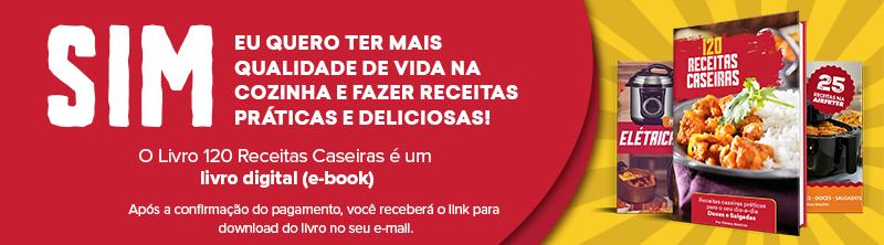 E-book com 120 Receitas Caseiras