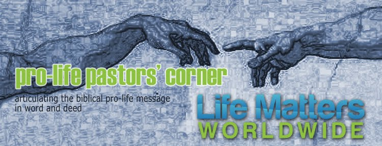 Pro-Life Pastors&#39; Corner