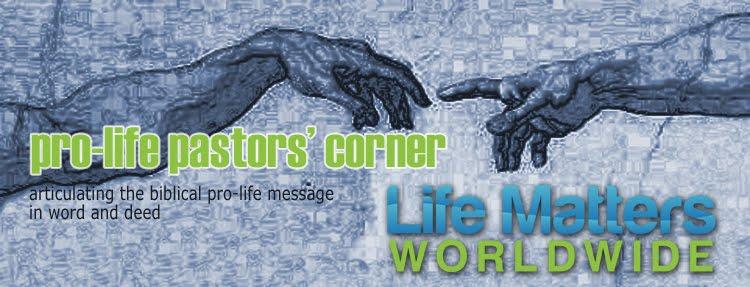 Pro-Life Pastors' Corner