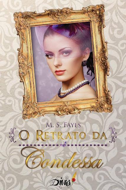 [Capa] O retrato da Condessa | M.S. Fayer