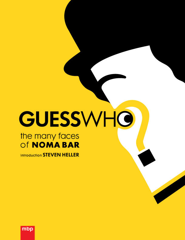 Doctor Ojiplatico. Noma Bar. Guess Who? The many faces of Noma Bar