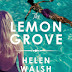 "Book Review: ""The Lemon Grove"" by Helen Walsh"