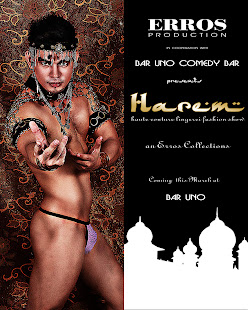 """ HAREM NIGHT "" an erroscollection premier runway show @ BAR UNO"