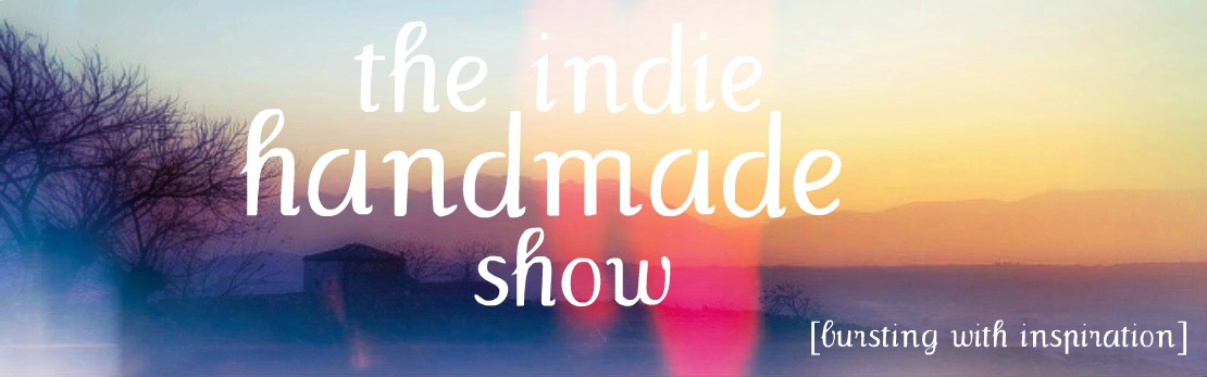 The Indie Handmade Show