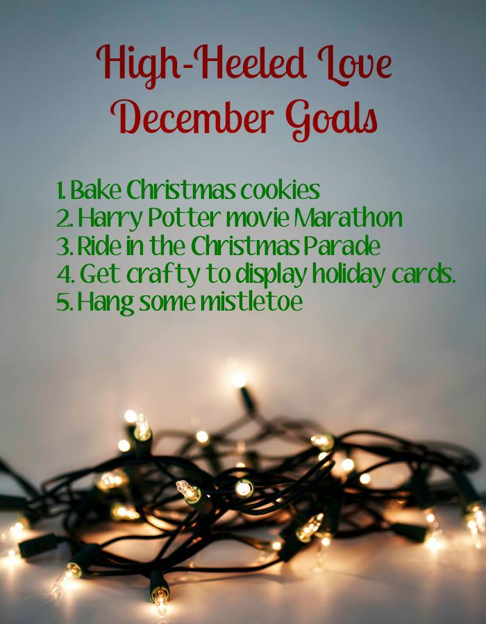 December Goals [Monthly Goals at High-Heeled Love]