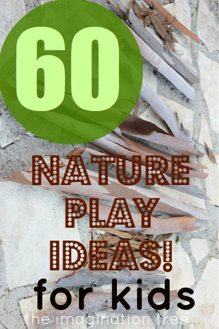 Mrs. Mc's Class: 60 Nature Play Ideas For Kids!