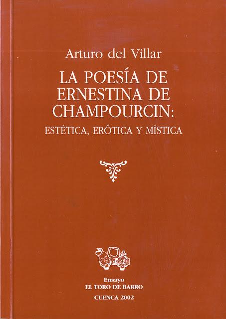 Arturo del Villar, La poesía de Ernestina de Champourcin, El Toro de Barro, Tarancón de Cuenca 2002