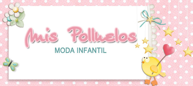 Mis Polluelos, Moda Infantil