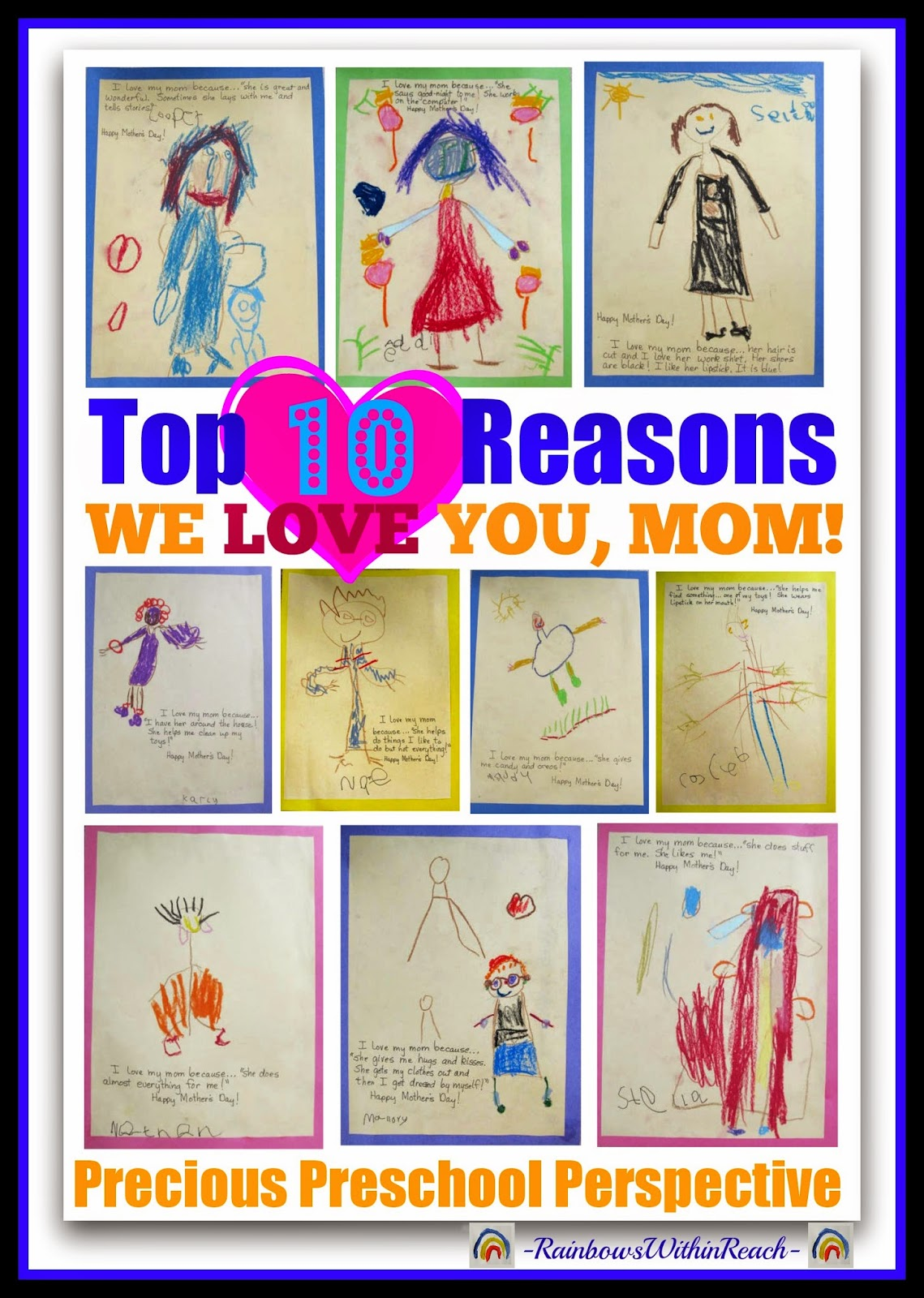 Top 10 Reasons We LOVE You, Mom! Through the Eyes of Preschool Children